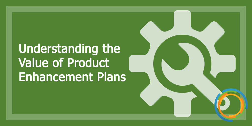 Product Enhancement Plans
