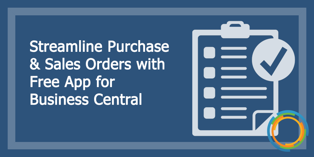 Streamline Purchase and Sales Orders