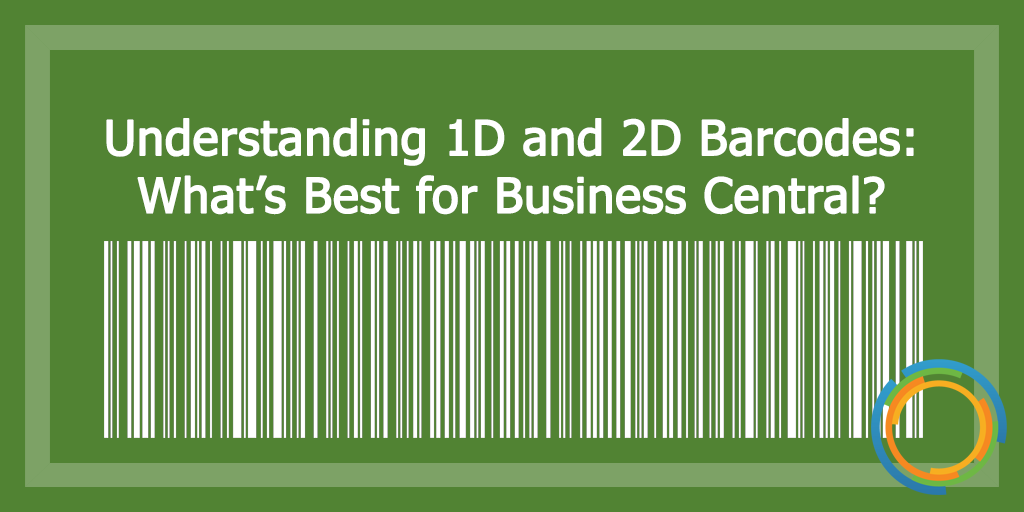 Understanding 1D and 2D Barcodes: What's Best for Business Central?