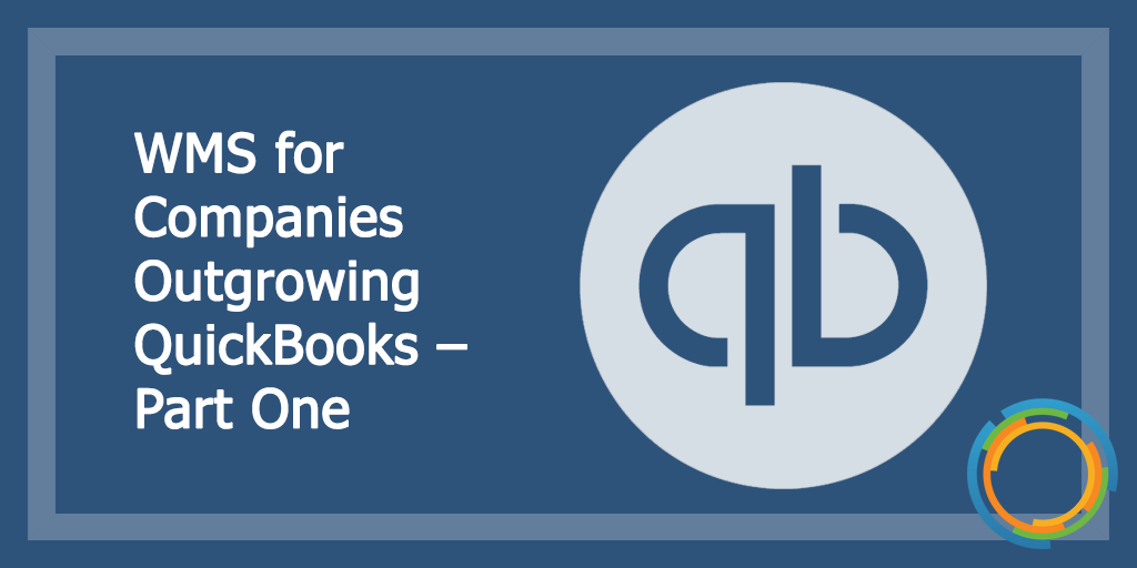 WMS for Companies Outgrowing QuickBooks